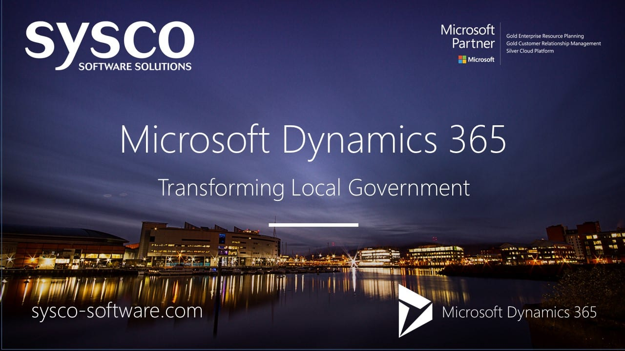 Microsoft Dynamics 365 : Transforming Local Government