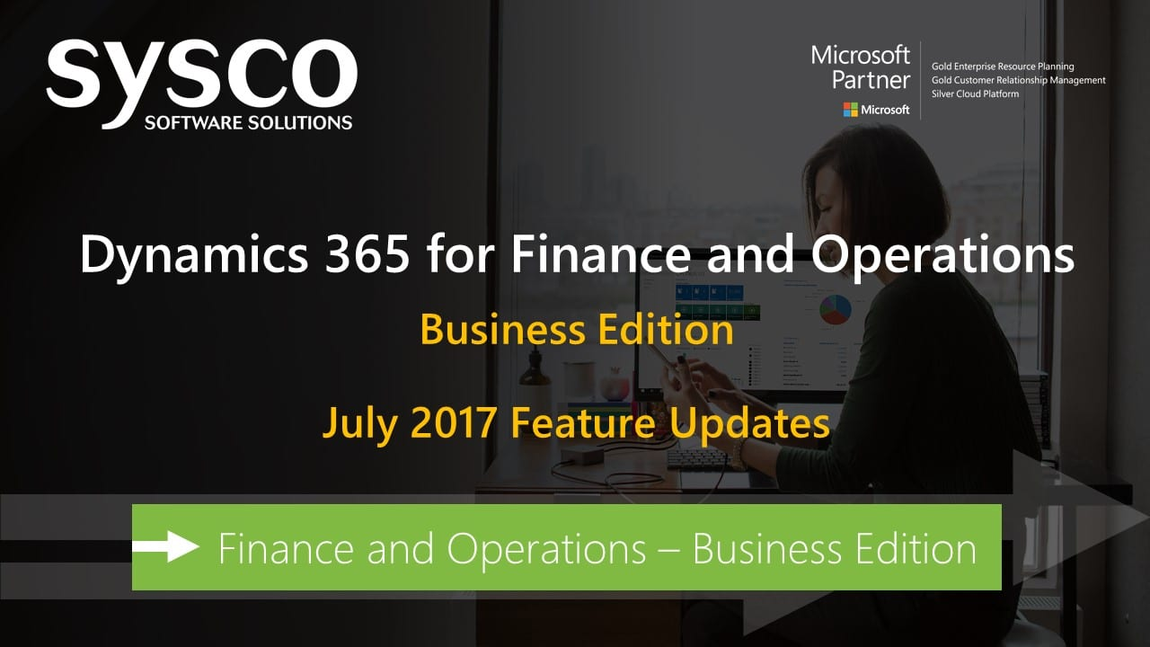 Finance and Operations : Business Edition - New Feature