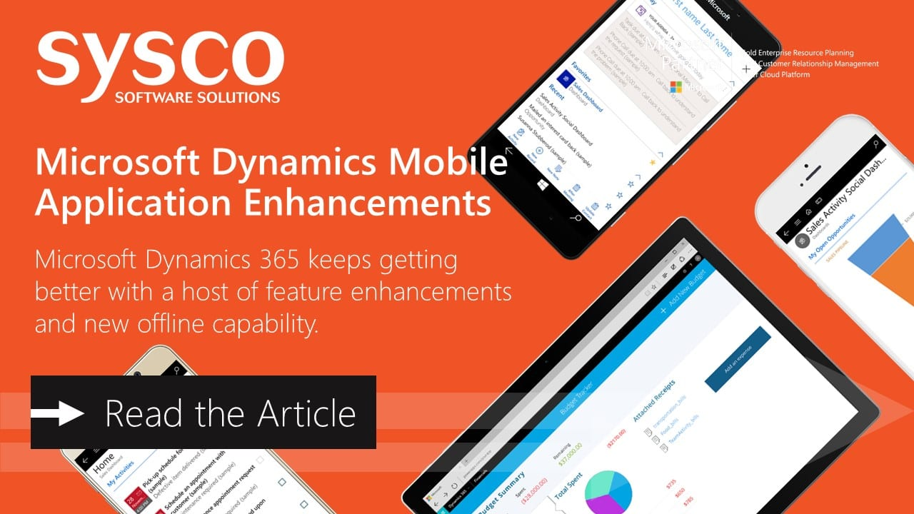 Microsoft Dynamics 365 Mobile Application Enhancements | Sysco